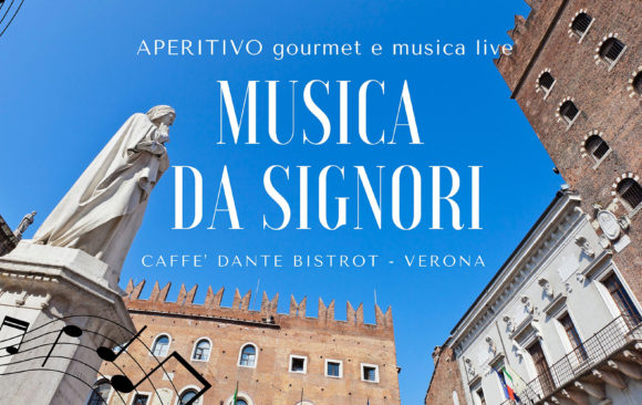 """""""Musica da Signori"""" al Caffè Dante Bistrot"""